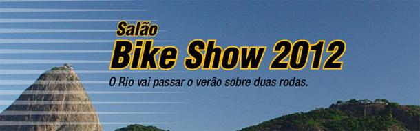 SBS Rio de Janeiro, prepare se: Salão Bike Show 2012 vem aí!