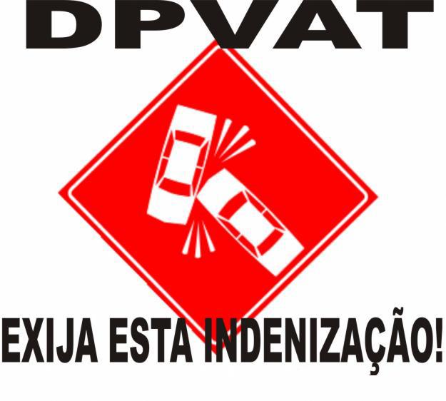 1306938968 211746103 2 Fotos de DPVAT EXIJA ESTA INDENIZAcaO AcaO SOCIAL DPVAT: Saiba como retirar o seguro de trânsito